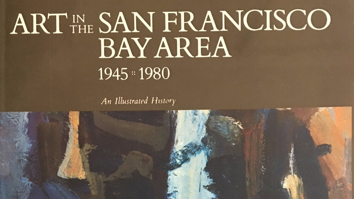 Art of the San Francisco Bay Area (1945-1980), by Thomas Albright
